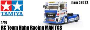 Tamiya Team Hahn Racing MAN TGS