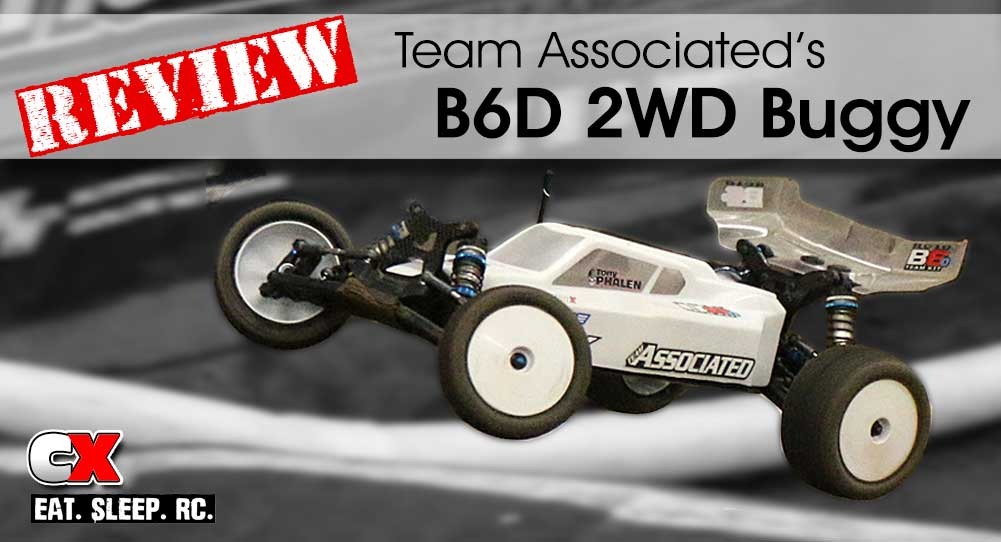 Review: Team Associated RC10B6D 2WD Buggy