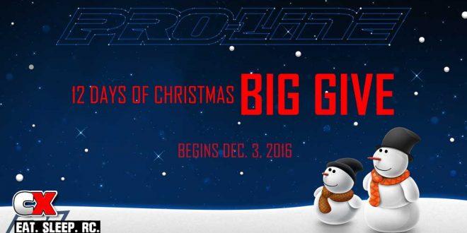 Pro-Line 12 Days of Christmas BIG GIVE