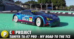 Project: Tamiya TA-07 Pro - My Road to the TCS (Tamiya Championship Series)