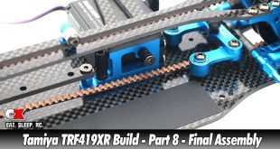 Tamiya TRF419XR Touring Car Build - Part 8 - Final Assembly | CompetitionX