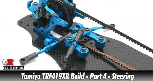 Tamiya TRF419XR Touring Car Build - Part 4 - Steering | CompetitionX