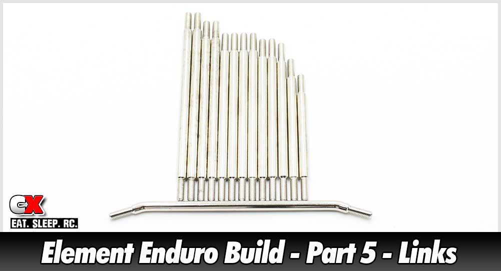 Element RC Enduro Trail Truck Build - Part 5 - Links | CompetitionX