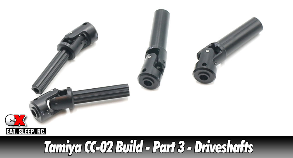 Tamiya CC-02 Trail Truck Build – Part 3 – Driveshafts | CompetitionX