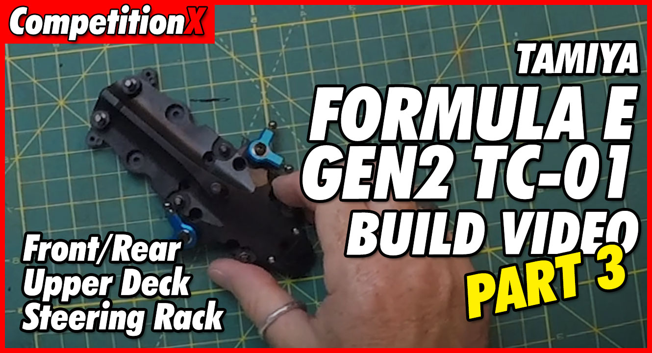 Video: Tamiya Formula E TC-01 Video Build – Part 3 | CompetitionX