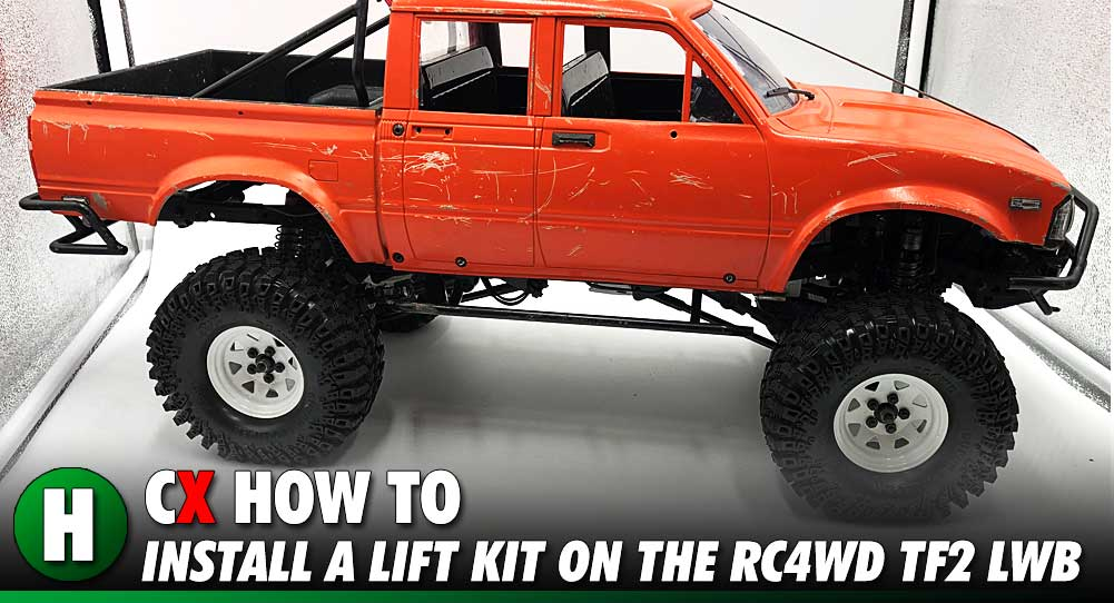 How To: Install a Lift Kit on the RC4WD Trail Finder 2 LWB