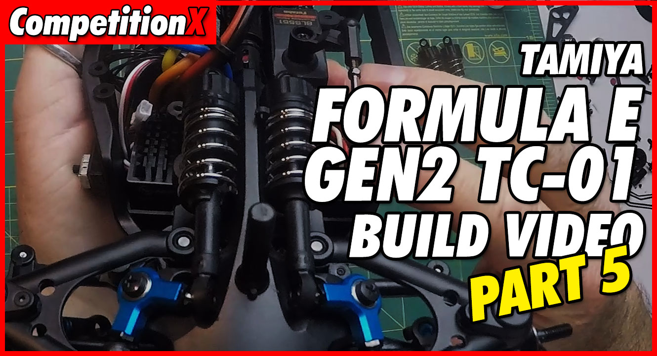 Video: Tamiya Formula E TC-01 Video Build – Part 5 | CompetitionX